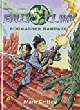 Rogmasher Rampage, Mark Crilley, 0385901372