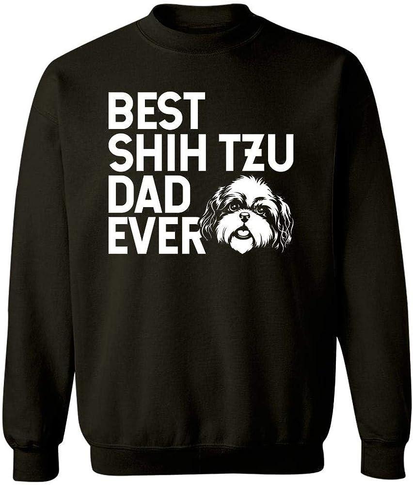 Sweatshirt Best Shih tzu dad NOT Distressed