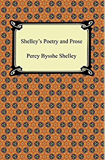 The complete poems of percy bysshe shelley a modern library e shelleys poetry and prose fandeluxe PDF
