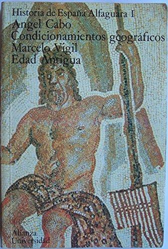 Historia de España Alfaguara I. Condicionamientos geográficos. Edad antigua. ...: Amazon.es: CABO, Angel y Marcelo VIGIL.-: Libros