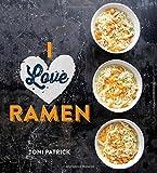 I Love Ramen, Toni Patrick, 1423638077