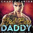 Bad Boy Daddy Hörbuch von Chance Carter Gesprochen von: Michael Pauley