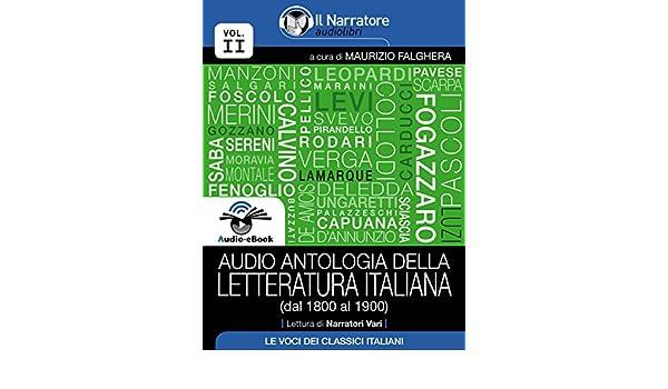 Audio antologia della Letteratura Italiana (Volume II, dal 1800 al ...