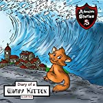 Diary of a Wimpy Kitten: A Cat's Tale of Heroism and Courage | Jeff Child