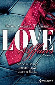 Love Affairs, tome 2 : Asher - Gavin - Brock par Michelle Celmer