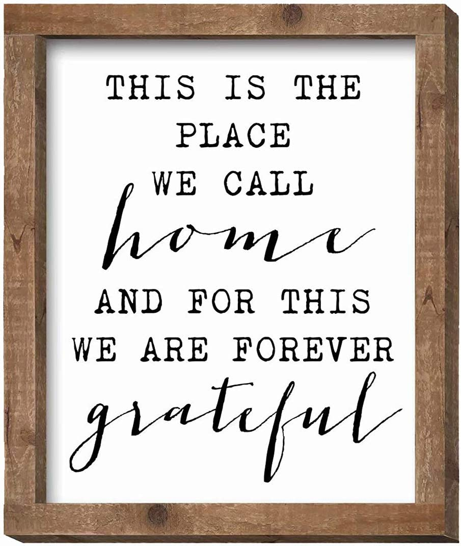 SANY DAYO HOME This is The Place We Call Home and Forever Grateful 12 x 10 inches Rustic Wood Framed Wall Hanging Signs for Home, Kitchen, Bathroom Farmhouse Decor