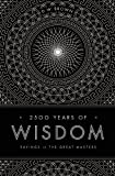 2500 Years of Wisdom, D. W. Brown, 1611250145