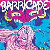 Demons by Barricade (2008-09-30)
