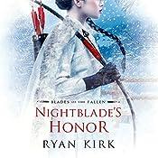 Nightblade's Honor: Blades of the Fallen, Book 2 | Ryan Kirk