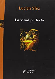 SALUD PERFECTA, LA (Spanish Edition)