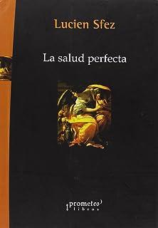 SALUD PERFECTA, LA (Spanish Edition)