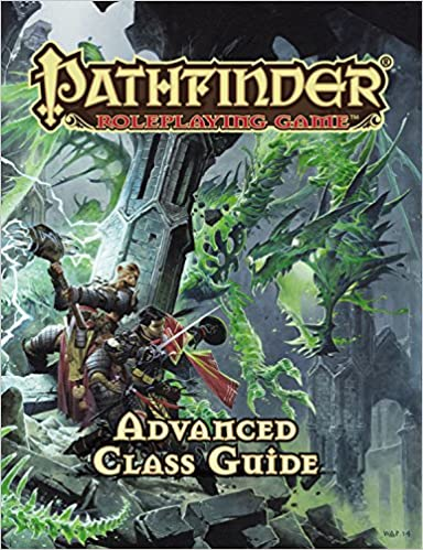Pathfinder RPG: Advanced Class Guide (Pathfinder Adventure