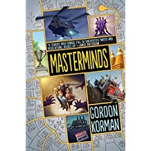 Masterminds by Gordon Korman (2015-02-03)