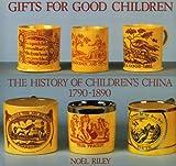 Gifts for Good Children, Noel Riley, 0903685299