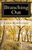 Branching Out, Chris Bengivengo, 1478122536