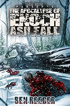 Ash Fall: The Apocalypse of Enoch by [Reeder, Ben, Moore, Shane]