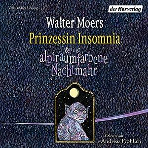 Prinzessin Insomnia & der alptraumfarbene Nachtmahr (Zamonien 8) Audiobook