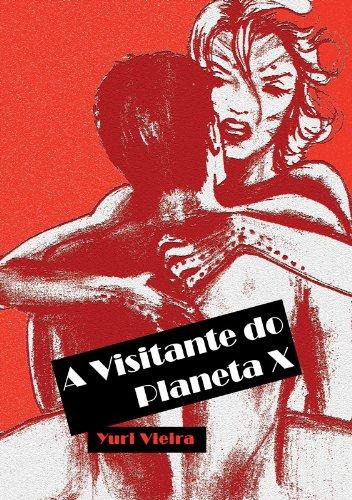 A Visitante do Planeta X