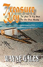 Treasure Key - Too Close to Key West: Too Far From Reality (The Bric Wahl Series Book 1)