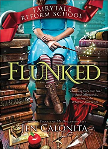 Image result for flunked jen calonita