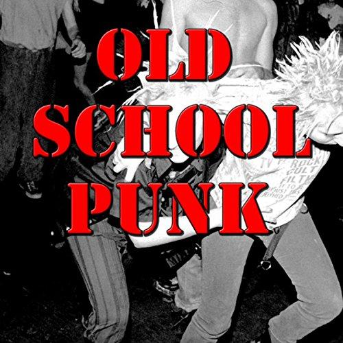 Old School Punk, Vol.1 (Live)