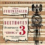 ベートーヴェン:交響曲第3番《英雄》[ウラニアのエロイカ/第2世代復刻/紙ジャケット仕様]