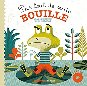 """Afficher """"Pas tout de suite Bouille"""""""