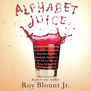 Alphabet Juice Audiobook