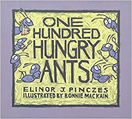 Elinor J. Pinczes - One Hundred Hungry Ants