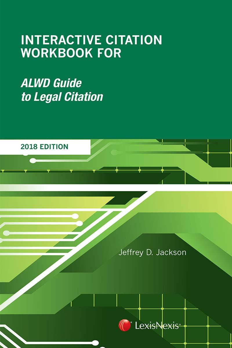 Interactive citation workbook for alwd citation manual (2008.