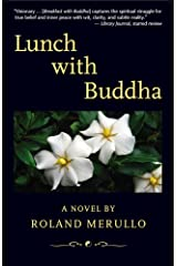 Lunch with Buddha Kindle Edition