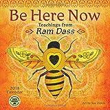 Be Here Now 2018 Wall Calendar: Teachings from Ram Dass