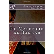 El Maleficio de Bolívar: Novela Thriller (Spanish Edition) May 20, 2015
