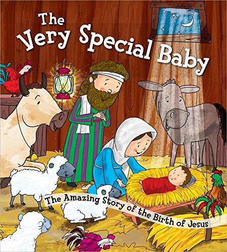 The Very Special Baby: The Amazing Story of the Birth of Jesus