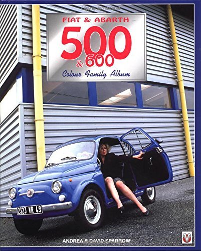 Fiat & Abarth 500 & 600 (Colour Family Album) by David for sale  Delivered anywhere in USA