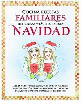 Cocina Recetas Familiares Deliciosas Y Fáciles En Navidad
