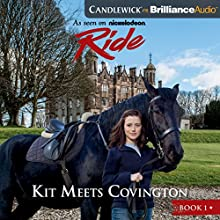 Ride: Kit Meets Covington Audiobook by Bobbi JG Weiss Narrated by Jess Nahikian
