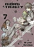 Biorg Trinity: Bd. 7