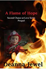 A Flame of Hope: Prequel to Jamie's Gift (Second Chance at Love) Kindle Edition