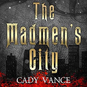 The Madmen's City Audiobook