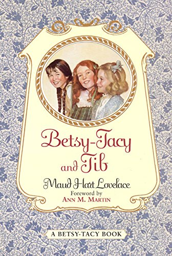 Read Online Betsy-Tacy and Tib PDF