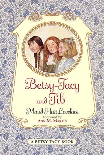 Betsy-Tacy and Tib PDF