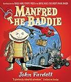 Manfred the Baddie, John Fardell, 1849160449