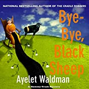 Bye-Bye, Black Sheep: A Mommy-Track Mystery, Book 7 | Ayelet Waldman
