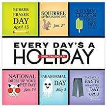 Every Day's a Holiday 2019 Calendar