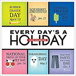 Daily Holiday Calendar.2019 Every Day S A Holiday Daily Desk Calendar Tf Publishing
