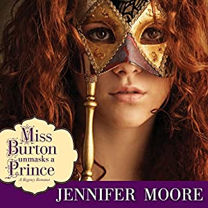 Miss Burton Unmasks a Prince Audiobook