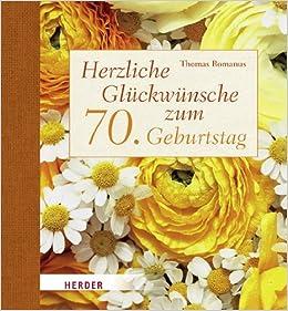 Alles Gute Zum 70 Geburtstag Gratulation Und Gluckwunsche Zum