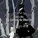 The Girl From the Other Side: Siúil, a Rún (Issues) (3 Book Series)