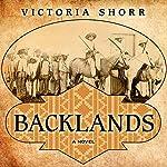 Backlands   Victoria Shorr